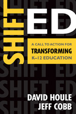 Cover Image of Shift Ed: A Call to Action for Transforming K-12 Educaton